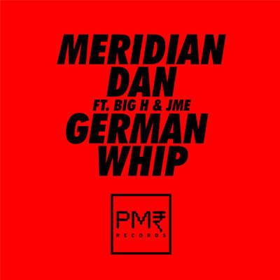 Found German Whip by Meridian Dan Feat. Big H & JME with Shazam, have a listen: http://www.shazam.com/discover/track/98895951