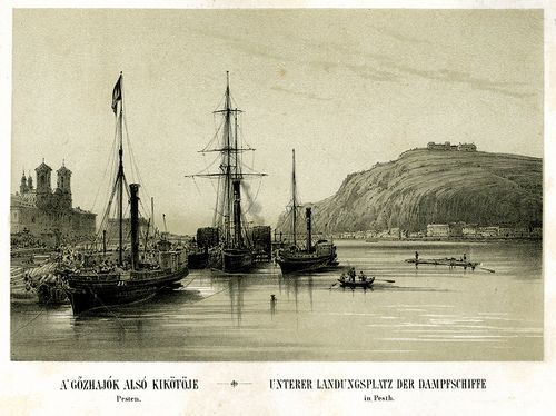 A gőzhajók alsó kikötője Pesten [Grafika] = Untere... | Képcsarnok | Hungaricana