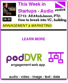 #MANAGEMENT #PODCAST  This Week in Start    E713: All #AskJason, PT2: How to break into VC, building social networks, disrupting housing & transportation, taking risks, & the meaning of success    READ:  https://podDVR.COM/?c=1b3a71fe-23d1-420d-387e-303ca4a7a86e