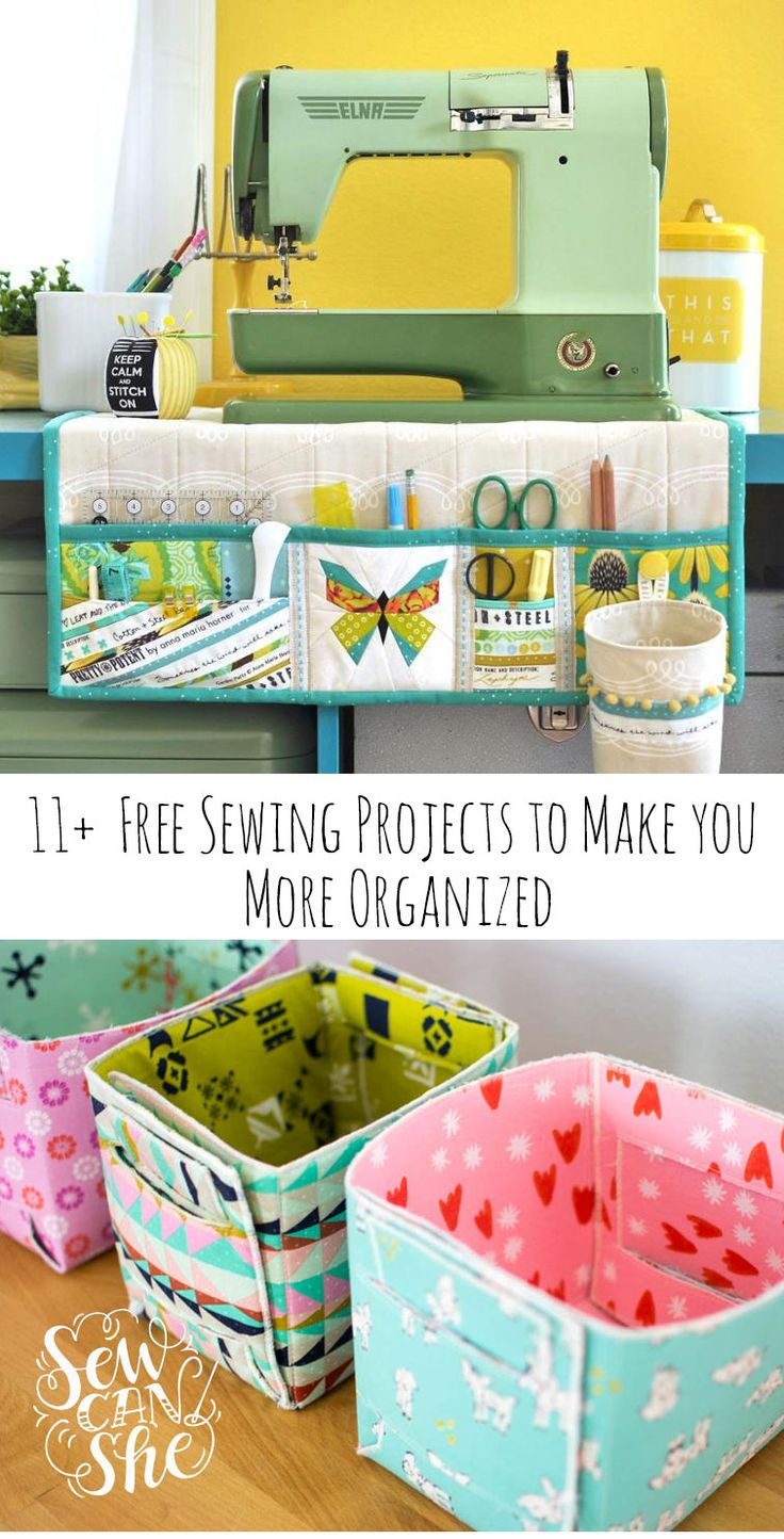11+ Best Free Sewing Projects to Make You More Organized!-posted by sewcanshe...by Caroline  I thought I'd put together a list of my favorite sewing projects (with free patterns or tutorials) to help us all at least pretend that we are trying to be more organized.