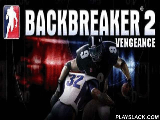 Backbreaker 2 Vengeance  Android Game - playslack.com , Backbreaker 2: Vengeance - American football with improbably pretty graphics, uncomplicated management and a non-stative gameplay. You are waited for by brand-new and down-to-earth changes of players and inclinations, brand-new representations for the game, some brand-new methods and at last, handy game management! calculation how sometimes it is arduous to pass a ball to other player, perceiving  flushed males running on you! During…