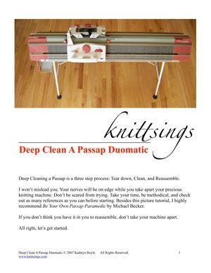 free photo tutorial on how to tear down deep clean and perform maintenance on a passap duomatic knitting machine