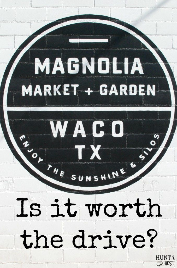 Magnolia Market – Is it worth the drive? It's the question everyone asks...Curious about heading to Joanna Gaines' (of Fixer Upper fame) store? www.huntandhost.net