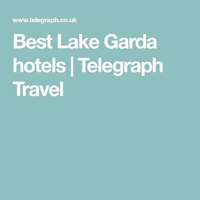 Best Lake Garda hotels | Telegraph Travel