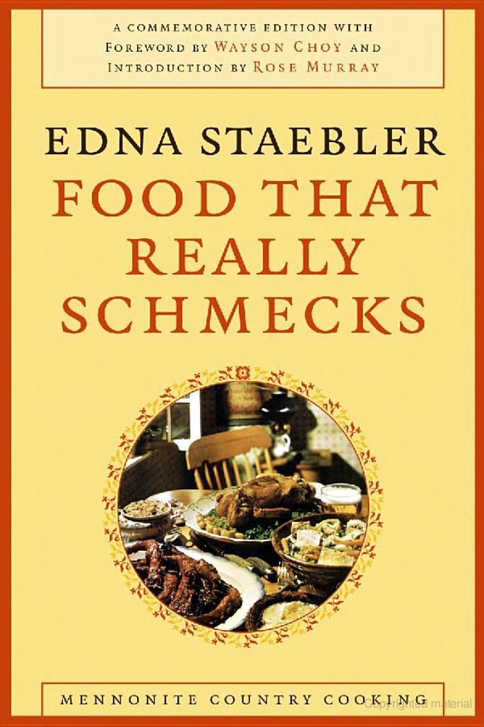 Food That Really Schmecks - Edna Staebler - Google Books