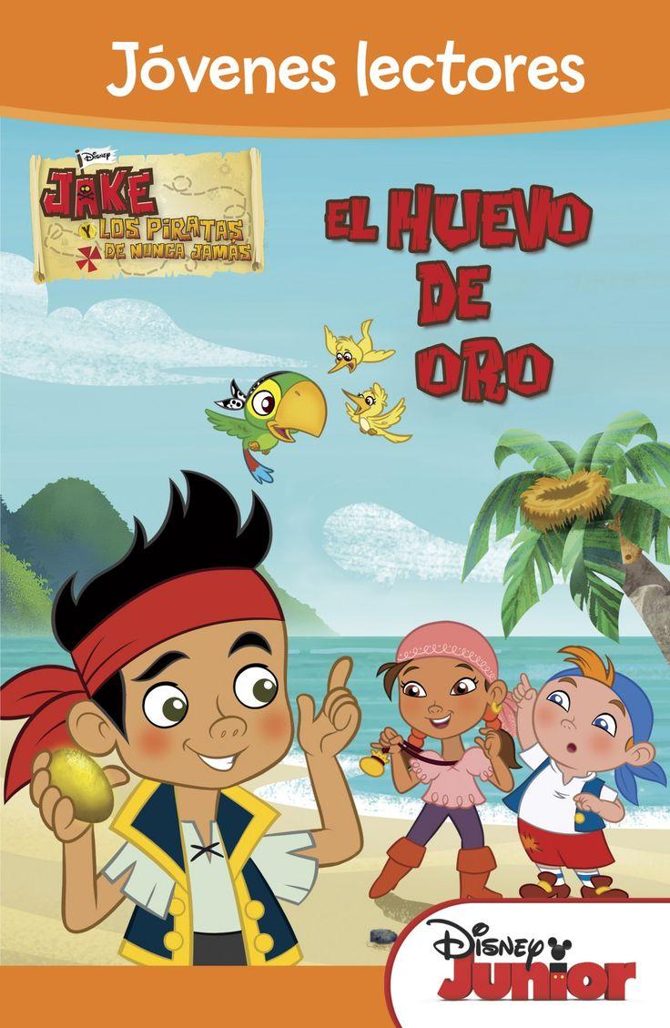 JAKE Y LOS PIRATAS EL HUEVO DE ORO. Jóvenes lectores. - El Capitán Garfio ha encontrado un huevo dorado en lo alto de un árbol y cree que es un tesoro, pero en realidad es un huevo de colibrí. Cuando los pájaros piden ayuda a Jake, Izzy y Cubby, los tres amigos tienen que trabajar en equipo para devolver el huevo a su nido. Este libro contiene los recursos necesarios para ayudar a los niños que empiezan a leer: frases cortas y sencillas, repetición de conceptos y alternancia...