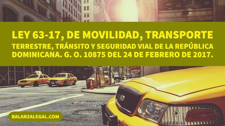 Ley 63-17 de Movilidad, Transporte Terrestre, Tránsito y Seguridad Vial