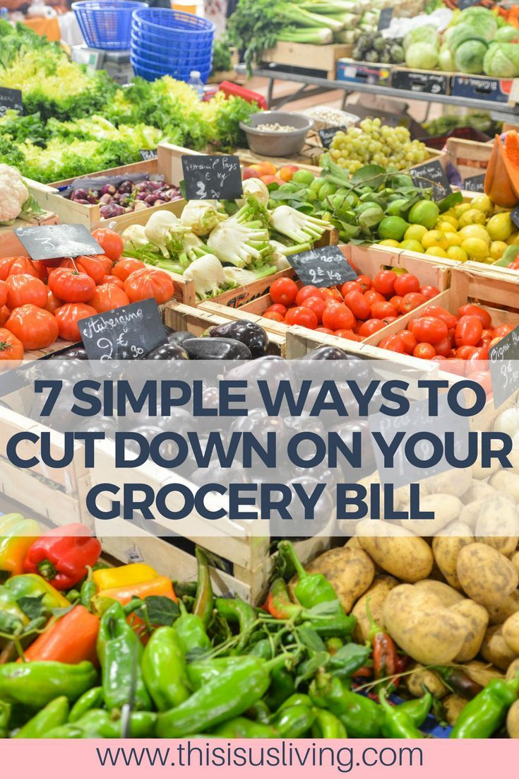 7 Simple ways to cut down on your monthly grocery bill. We manage to live off one salary, and still find ways to eat out and save money.