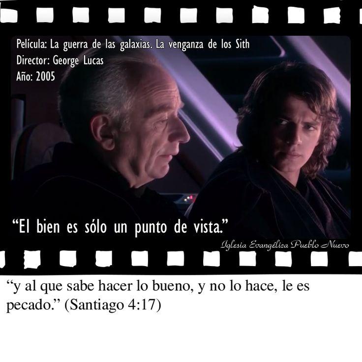 """""""El bien es sólo un punto de vista.""""  """"y al que sabe hacer lo bueno, y no lo hace, le es pecado."""" (Santiago 4:17) http://www.iglesiapueblonuevo.es/index.php?query=Santiago+4:17&enbiblia=1  Película: La guerra de las galaxias. La venganza de los Sith Director: George Lucas Año: 2005  #CitasDePeliculas #CineYBiblia #Cine #Biblia #Starwars #LaGuerraDeLasGalaxias #LaVenganzaDeLosSith #RevengeOfTheSith #BienYMal #Dualismo #HaydenChristensen #IanMcDiarmid"""