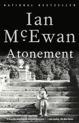 Atonement: A Novel: McEwan, Ian - FIC MCE Ian McEwan's symphonic novel of love and war, childhood and class, guilt and forgiveness provides all the satisfaction of a brilliant narrative and the provocation we have come to expect from this master of English prose.