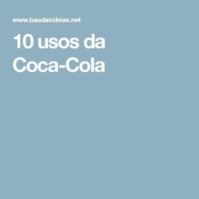 10 usos da Coca-Cola