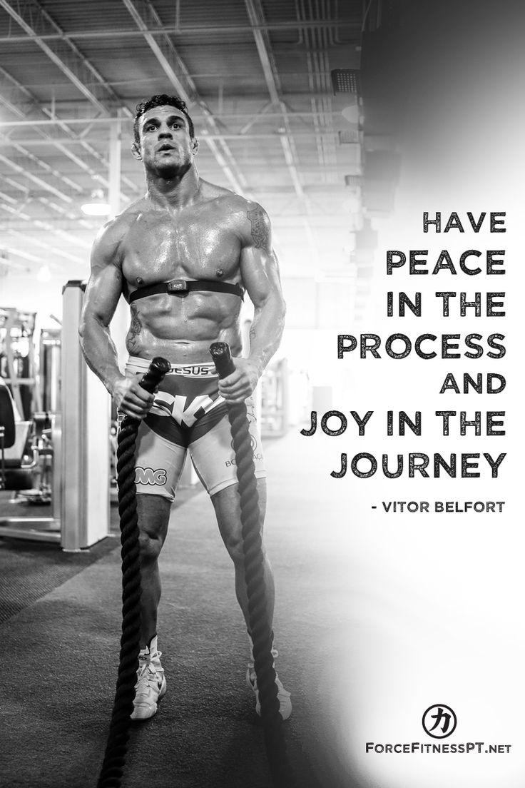 Vitor Belfort, MMA, UFC, Sports, Quotes, Peace, Joy, Journey, Process, Progress, Fitness, Battle Ropes, Conditioning, Training, Force Fitness, Personal Training, Motivation, Mindset, Champion