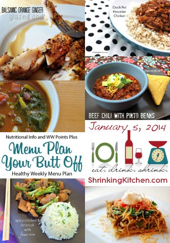 Menu Plan Your Butt Off, Weekly Healthy Menu Plan complete with nutritional info and Weight Watchers Points Plus from @shrinkingkitchen 1.5.14 #weightloss #healthy #menuplan