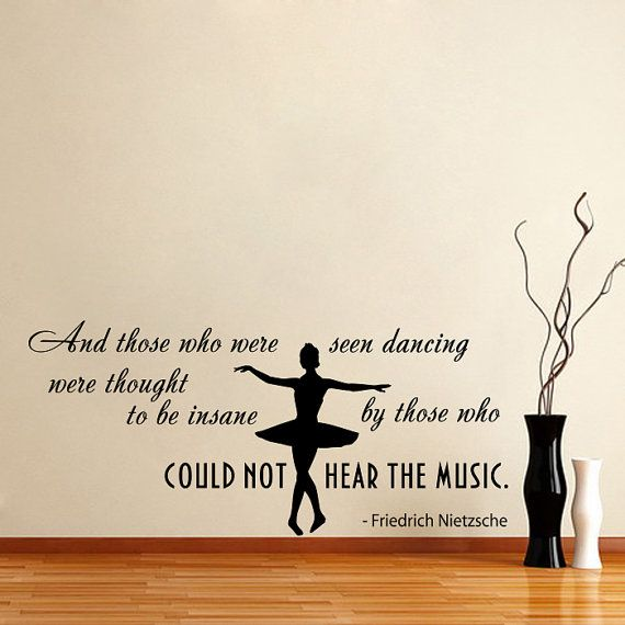 Quote About Dance Life Ballet With Dancer Ballerina By DecalHouse, $29.99