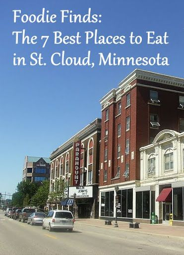 Foodie Finds: The 7 Best Places to Eat in St. Cloud, Minnesota