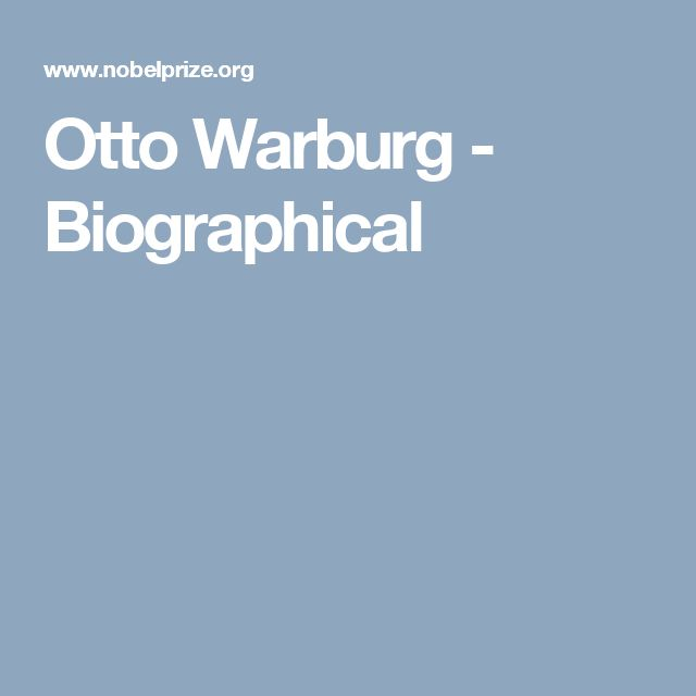 Otto Warburg - Biographical