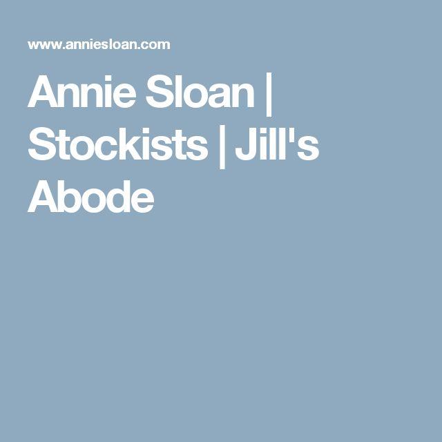 Annie Sloan | Stockists | Jill's Abode