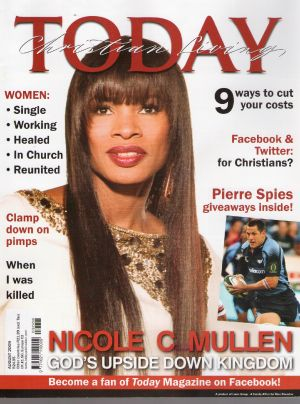 Cover story: Nicole C Mullen, God's Upside Down Kingdom – Christian Living Today, Aug 2009. http://beautyforashes.co.za/wp-content/uploads/2013/10/Nicole_C_Mullen.pdf