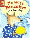 Mr. Wolf's Pancakes