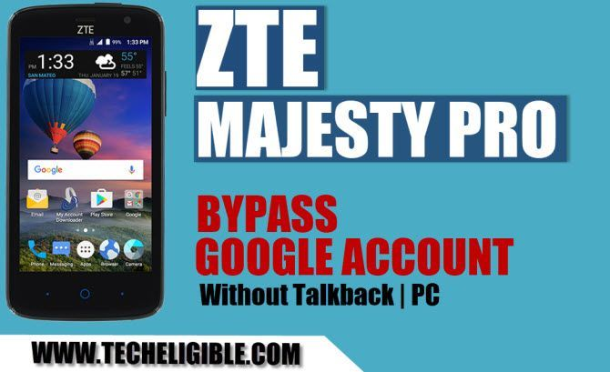 How to Bypass FRP ZTE Majesty Pro Without PC and Talkback Method