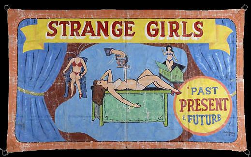 Fred Johnson Circus Banner Strange Girls Past Present Future Sideshow Circus