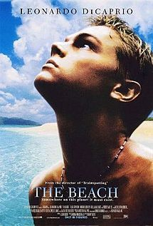 The Beach - Leonardo Dicaprio - I still gasp when I see that beach for the first time. Ah-mazing.