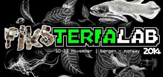 PiksteriaLab 2014 – Bergen | 10 – 15. Nov 2014