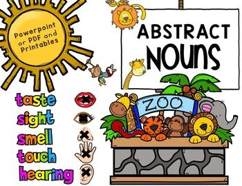Abstract Nouns in an animal theme!: PowerPoint or PDF version and 4 Printables!****************************************************************************Common core aligned to CCSS.ELA-LITERACY.L.3.1.CUse abstract nouns (e.g., childhood).****************************************************************************Contents * Fully animated PowerPoint.* Introduction to concrete nouns* Introduction to the 5 senses* Introduction to abstract nouns* Noun quiz 7 questions with answers* 4…