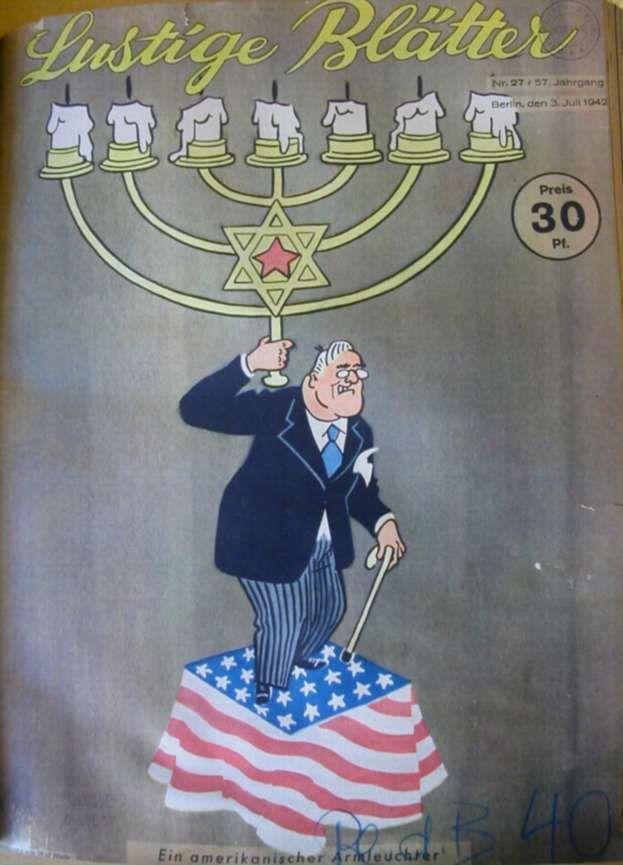 Germany, Lustig Blatter Issue #27, 1942: American Candelabra. (Roosevelt is serving the Jews.)