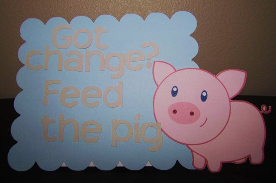 Hey, I found this really awesome Etsy listing at https://www.etsy.com/listing/195105280/feed-the-pig-baby-shower-or-farm