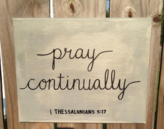 Bible Verse Canvas Art Hand Lettered Grey and Black by HisTenPercent. Pray continually. 10% of every purchase goes to those in need!