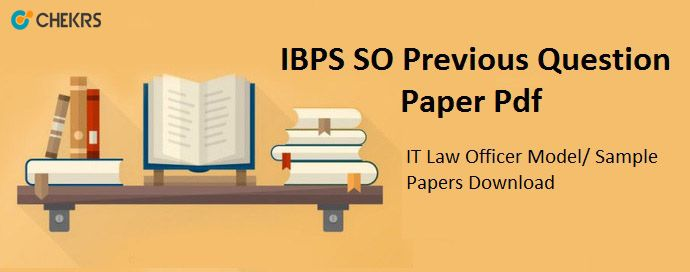 IBPS SO Previous Question Paper #IT #Law #Officer #Model #Sample_Papers #Pdf