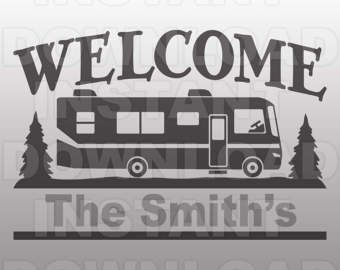 Class A Motorhome Welcome Campsite Sign Svg File