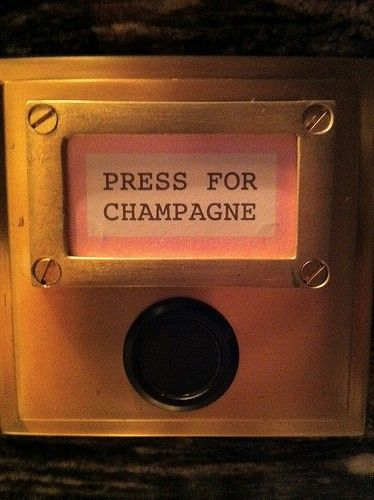 """Press for champagne""... I've always wanted one of these buttons."