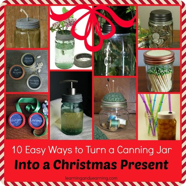 Need an easy, but special present? Here are 10 ways to turn a canning jar into a #Christmas present!