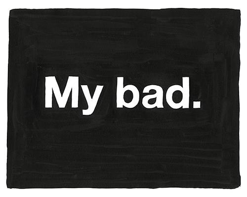 .: Sayings, Mistake, Quotes, Art, Bad, Untitled, Mike Monteiro, Photo, Black