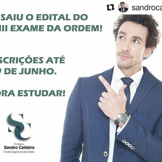 Alô galera do Direito, atenção na dica do Sandro Caldeira! O edital do XXIII Exame da Ordem dos Advogados do Brasil já está disponível no site da FGV Projetos: http://oab.fgv.br/. #assessoriadeimprensa #comunicacao  #comunicacaoderesultados #assessoria #direito #penal #oab #concurso #jeitolegaldeestudardireito #coach #sandrocaldeira #riodejaneiro #jornalismo  #publicidade #marketing#bemnafita #bemnafitacom #bnf