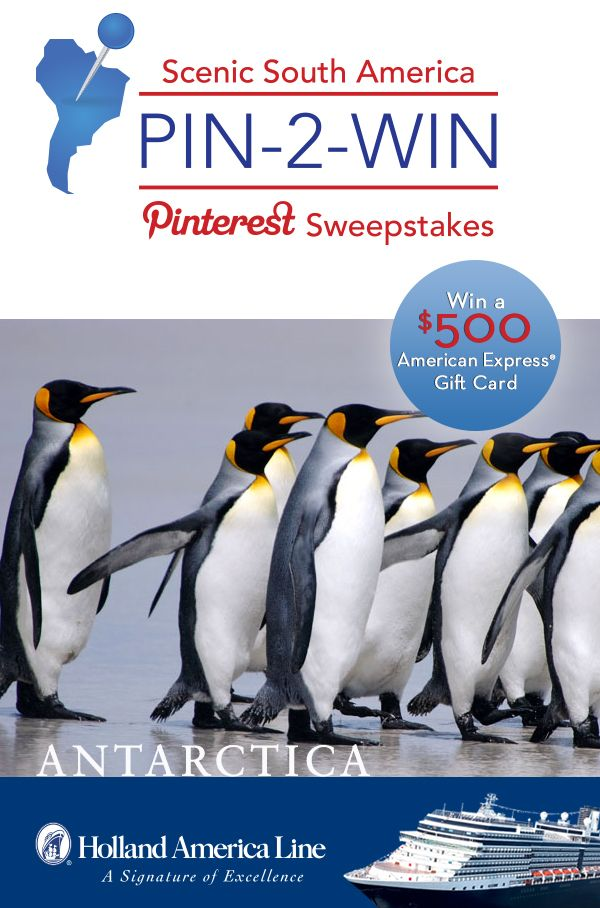 If Antarctica is your South American highlight, enter the @Holland America Line Scenic South America #Sweepstakes for your chance to #win a 500.00 American Express gift card: https://www.facebook.com/HALCruises/app_363845683737502?ref=ts #Pin2Win #SouthAmerica