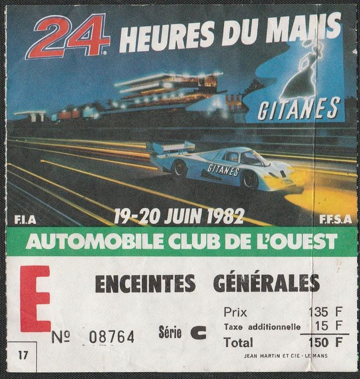 LE MANS 24 HOURS HEURES 1982 GENERAL ENTRANCE TICKET PASS FORD C100 ZAKSPEED