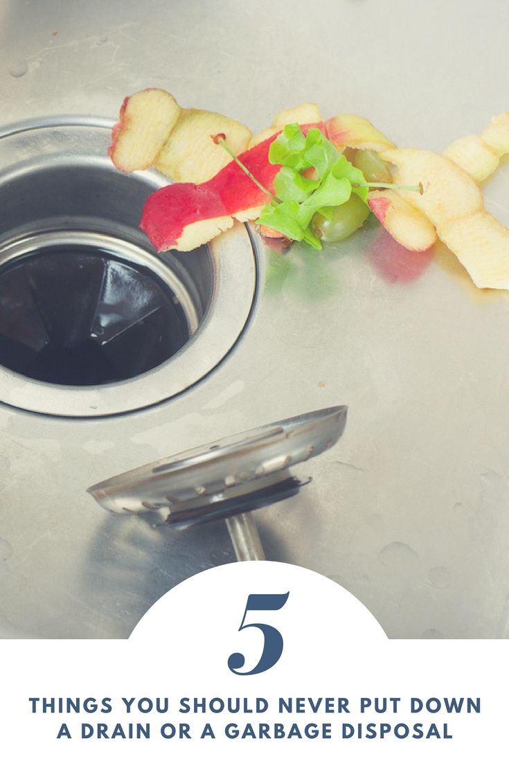 5 Things You Should Never Put Down A Garbage Disposal But