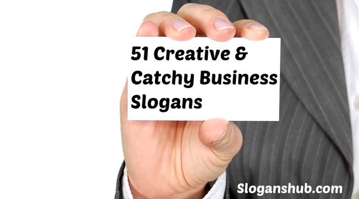 Creative & Catchy Business Slogans Ideas. Amazing business slogan ideas. Business Slogan ideas that you will love.
