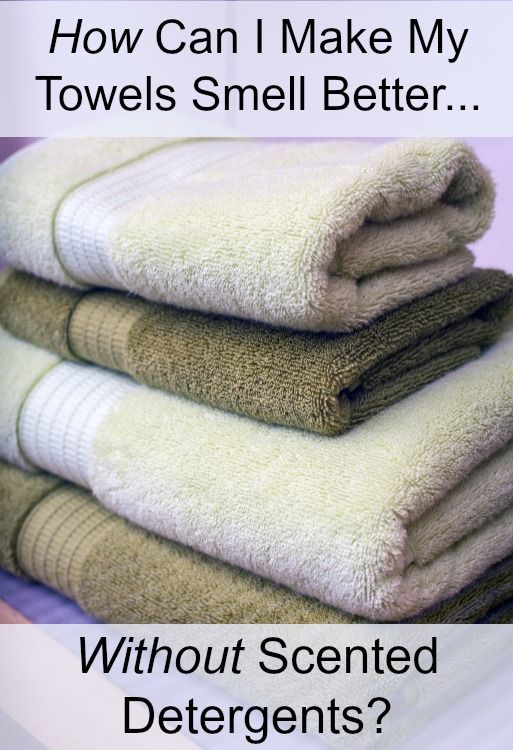 How Can I Make My Towels Smell Better Without Scented Detergents?