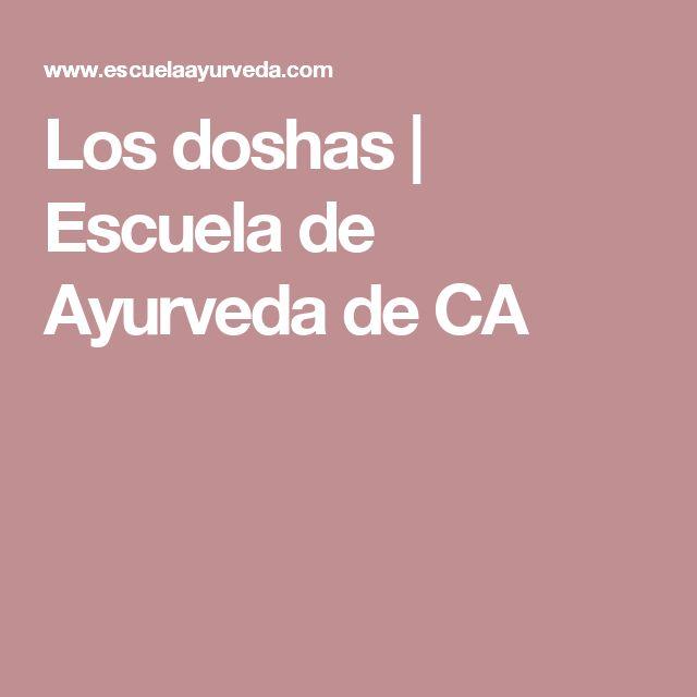 Los doshas | Escuela de Ayurveda de CA