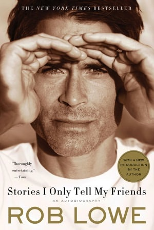 pleasantly surprised by this book: Worth Reading, My Friend, Autobiography, Stories, Friends, Books Worth, Rob Lowe