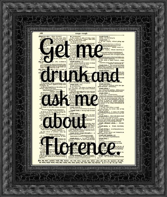 Ask Me About Florence Dictionary Print, Text Art, Quote Wall Decor, Wall Art,