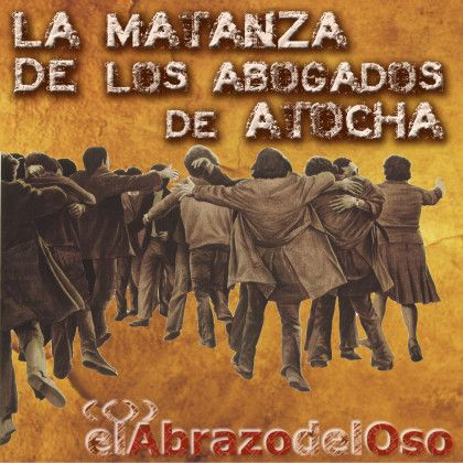 El próximo 24 de Enero, se cumplen 40 años del atentado contra los abogados de Atocha, en Madrid. Esta semana, en #ElAbrazodelOso, analizamos los ilusionantes pero terribles años de la Transición y algunos de sus secretos.
