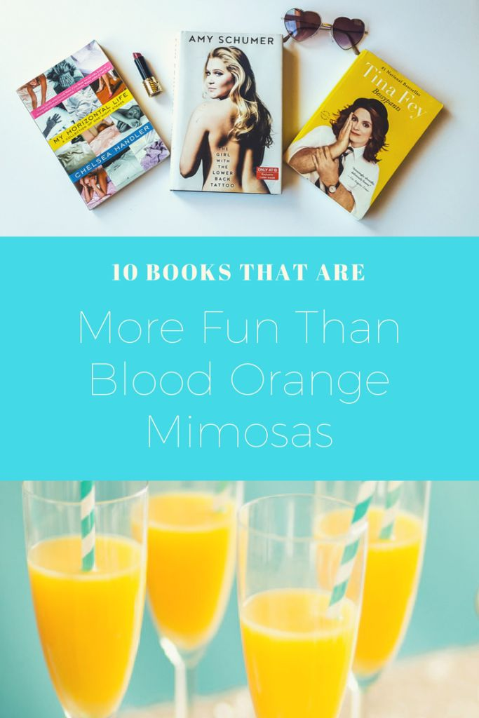 10 Nonfiction Books That Are More Fun Than Blood Orange Mimosas - Michelle Rick