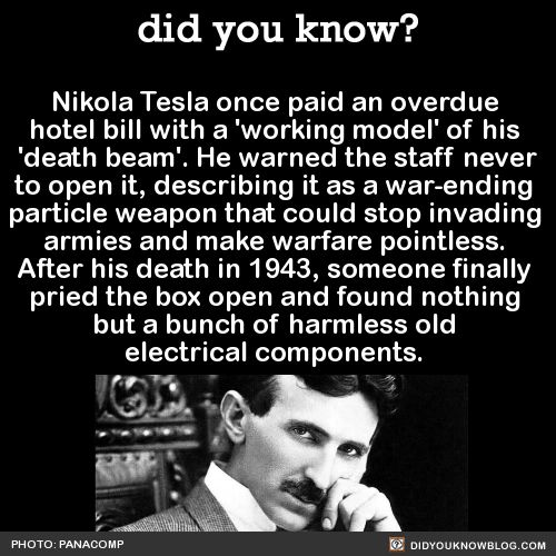 did-you-kno:Nikola Tesla once paid an overdue hotel bill with a... 2
