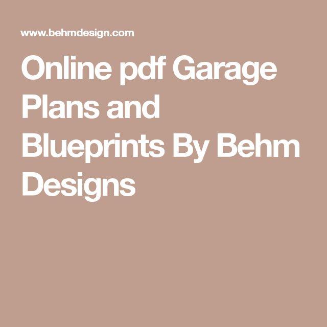 Online Pdf Garage Plans And Blueprints By Behm Designs Garage Plans Garage Plans Free Planning Materials