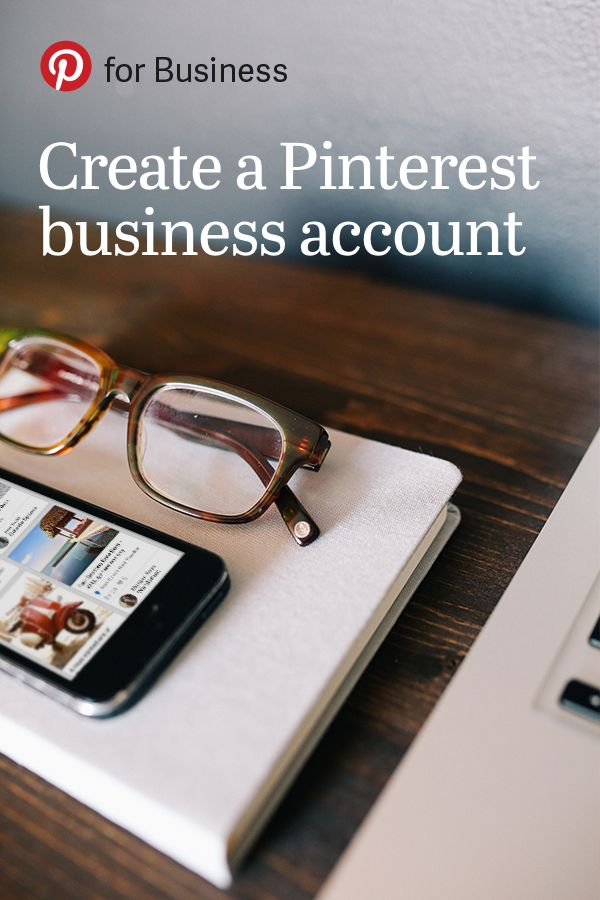 Sign up for a Pinterest business account at business.pinterest.com. Once you do, you'll get access to the latest news and product updates so you can get the most out of Pinterest for your business.